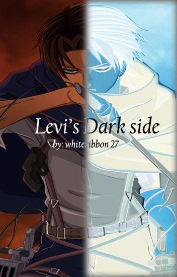 Levi's Dark Side (Levi x Reader One Shot Lemon) - Sherin