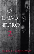 O Lado Negro 2 by hopemik5