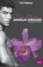 Dulces Mentiras, Amargas Verdades 2; REVELACIONES by JohannaSotomayorCont