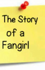 The Story of a Fangirl (Ranz Kyle Fan-Fictional Story) by InsideTheBlue