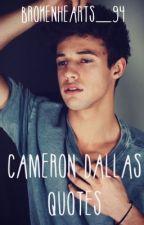 Cameron Dallas Quotes by brokenhearts_94