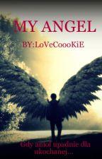 Mój Anioł by LoVeCoooKIE