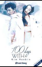 100 Days With Kim Hanbin!!!! by YuukiYeong