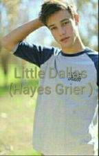 Little Dallas ( Hayes Grier ) by Dolansd_Girl