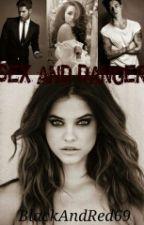 Sex And Danger [+18]Volumul1 si Volumul 2 by CristinaHS69