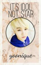It's Idol. Not Star × bts suga by yoonique-