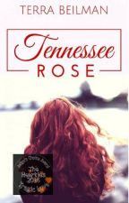 Tennessee Rose #NewAdult by TerraBeilman