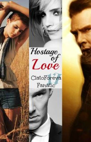 Hostage of Love (Teacher/Student) by ClatoForevaFanatic17