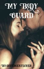 My Body Guard by divergentlover_