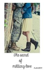 The secret of military love by Kathi1204