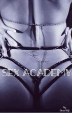 Sex Academy by OreosWifi