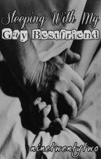 Sleeping With My Gay Bestfriend by ninetwentytwo