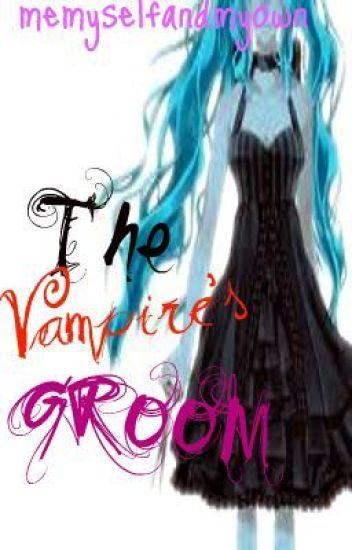 The Vampire's Groom