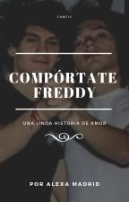 Comportate Freddy (Breddy Meyva)  by ImSonix