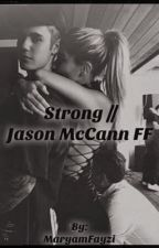 Strong // Jason McCann FF by MaryamFayzi