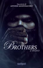 Brothers - L'inizio by totinokr