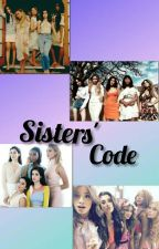 Sisters' Code by AliciaLovely4