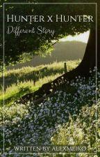 Hunter x Hunter: Different Story [Wolno Pisane] by alexmeiko