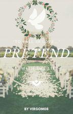 Pretend {LGBTQ} [On Hiatus] by VirgoM08