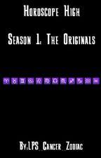 Horoscope High Season 1: The Originals by Fnaf_MidNight