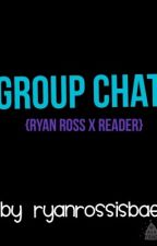 Group Chat {Ryan Ross x Reader} by aesthetically_awsten