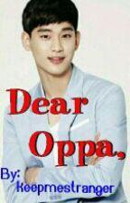 Dear Oppa, by keepmestranger