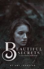 Beautiful Secrets ✘ by spacebun-