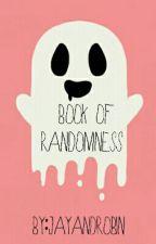 Book Of Randomness  by JayandRobin