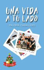 Una vida a tu lado by PalomaCaballero