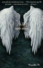 O Anjo - Sem Asas by Carvalho_n