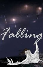 Falling ~Book Three of Winged~ by WalkingUndertheMoon