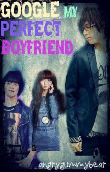 Google My Perfect Boyfriend (On-hold)