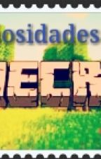 100 Curiosidades De Minecraft by junior_gamerBR