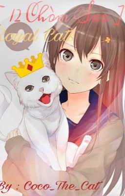 [12 Chòm sao] Royal Cats