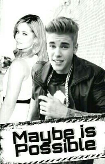 Maybe is Possible    JB [SEQUEL]