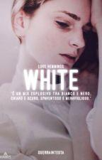 White | L.H.  by guerraintesta