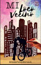 Mi Loco Vecino(Germán Garmendia Y Tu) by BrendaPurdyBiersack