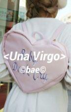 <Una Virgo> by ArmyAnna563