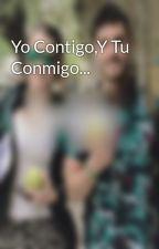 Yo Contigo,Y Tu Conmigo... by Iaru-S-Celligna