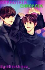 KAKAOTALK||CHANBAEK[◆1] by BBaekkieee_