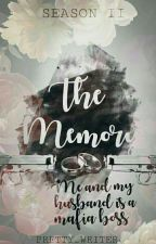 The Memory: Me&MyHusbandIsAMafiaBoss2 by Pretty_writer
