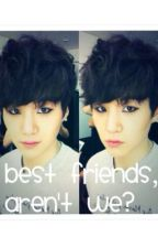 Best Friends, Aren't We? (Suga x Reader fanfic) Completed by LexesCTSA