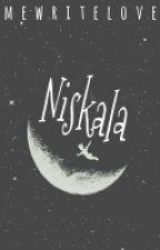 N I S K A L A by MeWriteLove