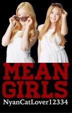 Mean Girls {Red Velvet Version} by NyanCatLover12334
