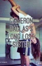 Cameron Dallas's long lost sister by laineykay1323