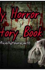 My Horror Story Book by AngPekengCinderella