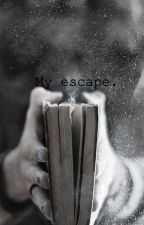 Leer= escapar de la realidad. by KyaraIsabella