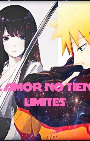 el Amor No Tiene Limites: (naruto Y Tu)