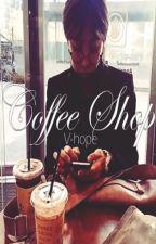 ☕ Coffee Shop [V-Hope] by j-hxpe