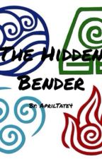 The Hidden Bender by livinginsonder
